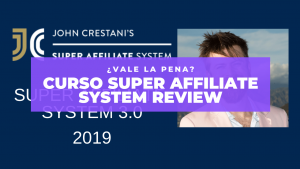 Curso Super affiliate system Review